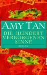 Die hundert verborgenen Sinne - Amy Tan