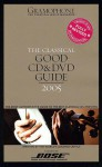 Gramophone Classical Good CD and DVD Guide 2005 - Unknown, James Jolly