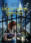 Pack of Lies (Paranormal Scene Investigations - Book 2) - Laura Anne Gilman