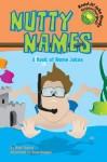 Nutty Names: A Book of Name Jokes - Mark Ziegler, Ryan Haugen