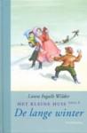De lange winter (Het kleine huis, #6) - Laura Ingalls Wilder, Garth Williams, Greet van den Eshof, A.C. Tholema