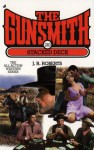 The Gunsmith #240: Stacked Deck - J.R. Roberts