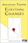 Everything Changes (Audio) - Scott Brick, Jonathan Tropper