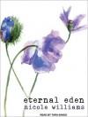Eternal Eden - Nicole Williams, Tara Sands