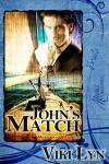 John's Match - Viki Lyn