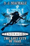 Pendragon: The Lost City Of Faar - D.J. MacHale