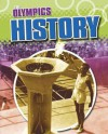 The Olympics. History - Moira Butterfield