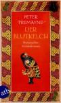 Der Blutkelch (Schwester Fidelma, #21) - Peter Tremayne, Irmhild Brandstädter