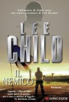 Il nemico: Un'avventura di Jack Reacher (Longanesi Azione) (Italian Edition) - Adria Tissoni, Lee Child