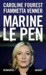 Marine Le Pen - Caroline Fourest, Fiammetta Venner