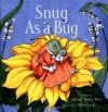 Snug As a Bug - Michael Elsohn Ross, Sylvia Long