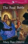 The Final Battle - Mary Pope Osborne, Troy Howell