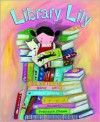 Library Lily - Gillian Shields, Francesca Chessa
