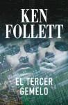 El tercer gemelo - Ken Follett