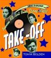Take-Off (Bk & CD): American All-Girl Bands During World War II - Tonya Bolden