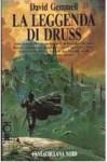 La leggenda di Druss - David Gemmell, Annarita Guarnieri