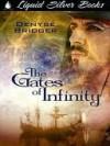 The Gates of Infinity - Denyse Bridger