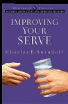 Improving Your Serve with CD (Audio) (Contemporary Classics (W Publishing Group)) - Charles R. Swindoll