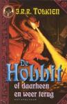 De Hobbit: of daarheen en weer terug - J.R.R. Tolkien, Max Schuchart