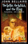 Letter, the Witch, and the Ring - John Bellairs, Richard Egielski