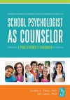 School Psychologist as Counselor: A Practitioner's Handbook - Cynthia A. Plotts, Jon Lasser