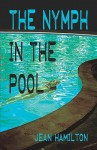 The Nymph in the Pool - Jean Hamilton