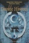 Dunkle Himmel - Manfred Weinland, Timothy Stahl