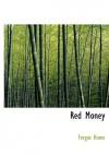 Red Money - Fergus Hume