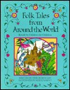 Folk Tales from Around the World - Terry Rosengart