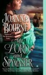 My Lord and Spymaster (The Spymaster's Lady, #3) - Joanna Bourne