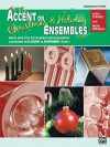Accent on Christmas and Holiday Ensembles: Conductor's Score, Conductor Score - John O'Reilly, Mark Williams