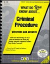 What Do You Know About Criminal Procedure (Test Your Knowledge Series : No Q-36) - Jack Rudman