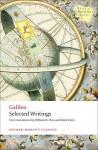 Selected Writings - Galileo Galilei, Mark Davie, William R. Shea