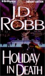 Holiday in Death (In Deathn #7) - J.D. Robb