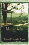 Mirror Lake - Thomas Christopher Greene