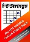 Big Left Handed Guitar Chord Book - Richard Moran