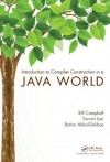 Introduction to Compiler Construction in a Java World - Bill Campbell