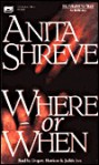 Where or When (Bkpk, Abridged) - Anita Shreve