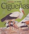 Ciguenas (Animales En Familia) (Spanish Edition) - Parramon, Rosa Costa-Pau, Marta Vendrell, Esther Merchan