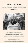 Nationaliteit En Klassenstrijd in Belgie, 1958 - 1969 - Ernest Mandel, Hendrik Patroons