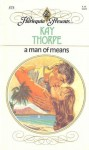A Man of Means - Kay Thorpe