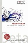 Roadside Picnic - Lambert M. Surhone, Susan F. Marseken