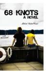 68 Knots: A Novel - Michael Evans