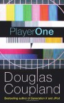 Player One - Douglas Coupland