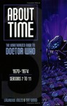 About Time 3: The Unauthorized Guide to Doctor Who - Tat Wood, Lawrence Miles