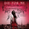 Die for Me - Amy Plum, Julia Whelan