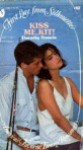 Kiss Me, Kit (First Love from Silhouette, #82) - Dorothy Brenner Francis