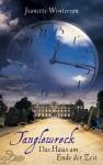 Tanglewreck: Das Haus am Ende der Zeit - Jeanette Winterson