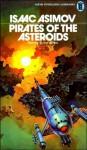 Pirates of the Asteroids - Isaac Asimov