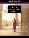 The Jewel in the Crown: The Raj Quartet, Book 1 (MP3 Book) - Paul Scott, Sam Dastor